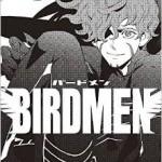 BIRDMEN-バードメン- 最新5巻の発売日と内容ネタバレ 烏丸の覚醒!?