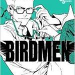 BIRDMEN-バードメン- 最新8巻の発売日と内容ネタバレ 消えた鷹山と新たな協力者
