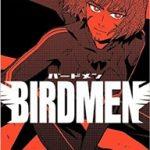 BIRDMEN-バードメン- 最新 9巻の発売日と内容ネタバレ EⅢの暗躍と烏丸たちの決断