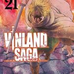 ヴィンランド・サガ 最新21巻の発売日と内容ネタバレ ヨムスボルグ砦攻防戦