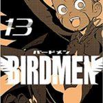 BIRDMEN-バードメン- 最新 13巻の発売日と内容ネタバレ 新たな七翼