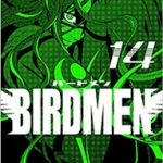 BIRDMEN-バードメン- 最新 14巻の発売日と内容ネタバレ 5人目の七翼と最悪のテロ